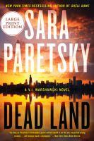 Imagen de portada para Dead land. bk. 20 V.I. Warshawski series