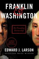 Cover image for FRANKLIN & WASHINGTON : the founding partnership