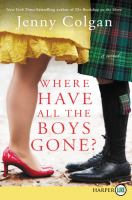 Cover image for Where have all the boys gone? [large print] : a novel