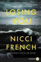 Imagen de portada para Losing you [large print] : a novel