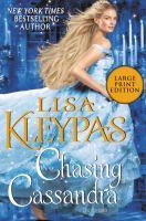 Cover image for Chasing Cassandra. bk. 6 [large print] : Ravenels series
