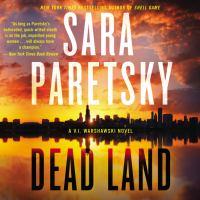 Imagen de portada para Dead land V.i. warshawski series, book 20.