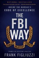Cover image for The FBI way : inside the Bureau's code of excellence