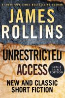 Cover image for Unrestricted access new and classic short fiction