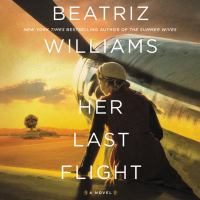 Imagen de portada para Her last flight A novel.