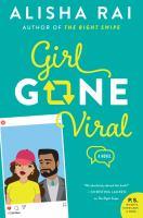 Cover image for Girl gone viral. bk. [2] : a novel : Modern love series