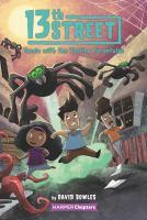 Imagen de portada para Tussle with the tooting tarantulas. bk. 5 : 13th Street series