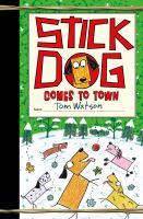 Imagen de portada para Stick Dog comes to town. bk. 12 : Stick Dog series