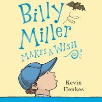 Imagen de portada para Billy miller makes a wish