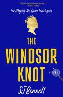 Imagen de portada para The Windsor knot. bk. 1 : a novel : Queen elizabeth ii series