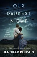 Imagen de portada para Our darkest night : a novel of Italy and the Second World War