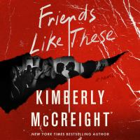 Cover image for Friends like these A novel.