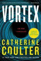 Cover image for Vortex. bk. 25 FBI thriller series