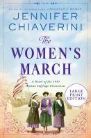 Imagen de portada para The women's march a novel of the 1913 woman suffrage procession