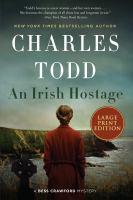 Imagen de portada para An Irish hostage. bk. 12 Bess Crawford mystery series