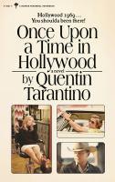 Imagen de portada para Once upon a time in Hollywood : a novel