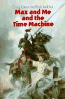 Cover image for Max and me and the time machine