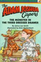 Imagen de portada para The Monster in the third dresser drawer and other stories about Adam Joshua