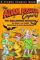 Cover image for The Halloween monster : The Adam Joshua capers, #5