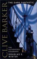 Cover image for Clive Barker : the dark fantastic