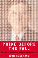 Cover image for Pride before the fall : the trials of Bill Gates and the end of the Microsoft era