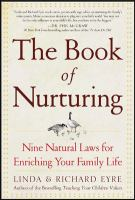 Cover image for The book of nurturing : nine natural laws for enriching your family life