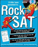 Imagen de portada para Rock the SAT : trick your brain into learning new vocab while listening to slamming music!
