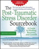 Cover image for The post-traumatic stress disorder sourcebook : a guide to healing, recovery, and growth
