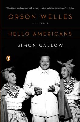 Cover image for Orson Welles. Volume 2 : Hello Americans