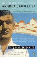 Cover image for The shape of water. bk. 1 Inspector Montalbano series