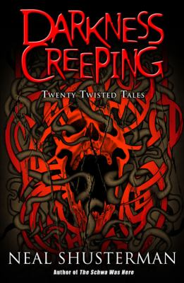 Cover image for Darkness creeping : twenty twisted tales