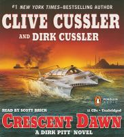 Cover image for Crescent dawn. bk. 21 Dirk Pitt series
