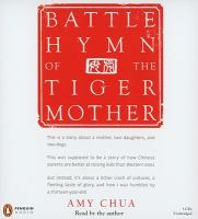 Imagen de portada para Battle hymn of the tiger mother