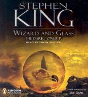 Imagen de portada para Wizard and glass. Book 4 The dark tower series