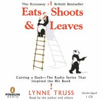 Cover image for Eats, shoots and leaves cutting a dash -- the radio series that inspired the hit book