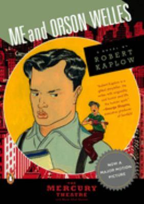 Imagen de portada para Me and Orson Welles : a novel