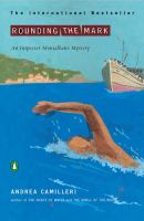 Cover image for Rounding the mark. bk. 7 : Inspector Montalbano series