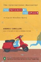 Cover image for The patience of the spider. bk. 8 : Inspector Montalbano mystery series