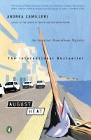 Cover image for August heat. bk. 10 : Inspector Montalbano mystery series