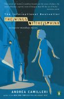 Cover image for The wings of the Sphinx. bk. 11 : Inspector Montalbano mystery series