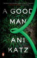 Imagen de portada para A good man : a novel