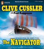Cover image for The navigator [a novel from the NUMA files]