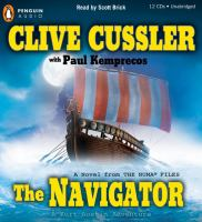 Cover image for The navigator. bk. 7 Kurt Austin/NUMA files series