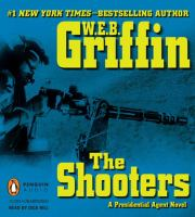 Cover image for The shooters. bk. 4 Presidential agent series