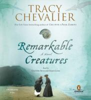 Cover image for Remarkable creatures a novel