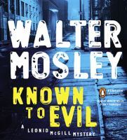 Cover image for Known to evil. bk. 2 Leonid McGill series