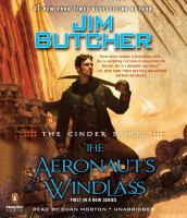 Cover image for The aeronaut's windlass Cinder Spires Series, Book 1.