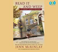 Cover image for Read it and weep. bk. 4 Library lover's mystery series