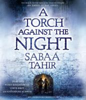 Cover image for A torch against the night. bk. 2 [sound recording CD] : Ember in the ashes series