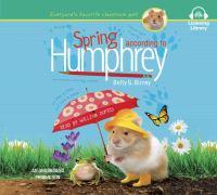 Imagen de portada para Spring according to Humphrey. bk. 12 [sound recording CD] : Humphrey adventures series